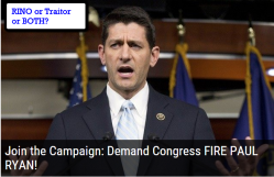 Join the Campaign: Demand Congress FIRE PAUL RYAN!